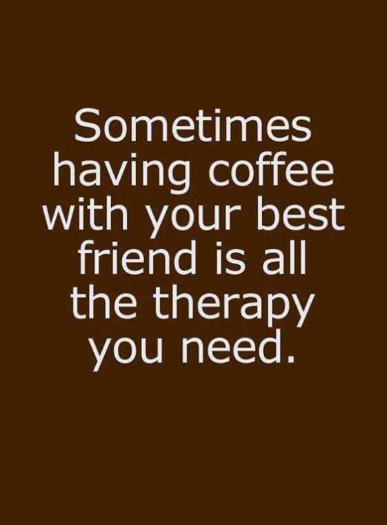 coffee with friend quotes