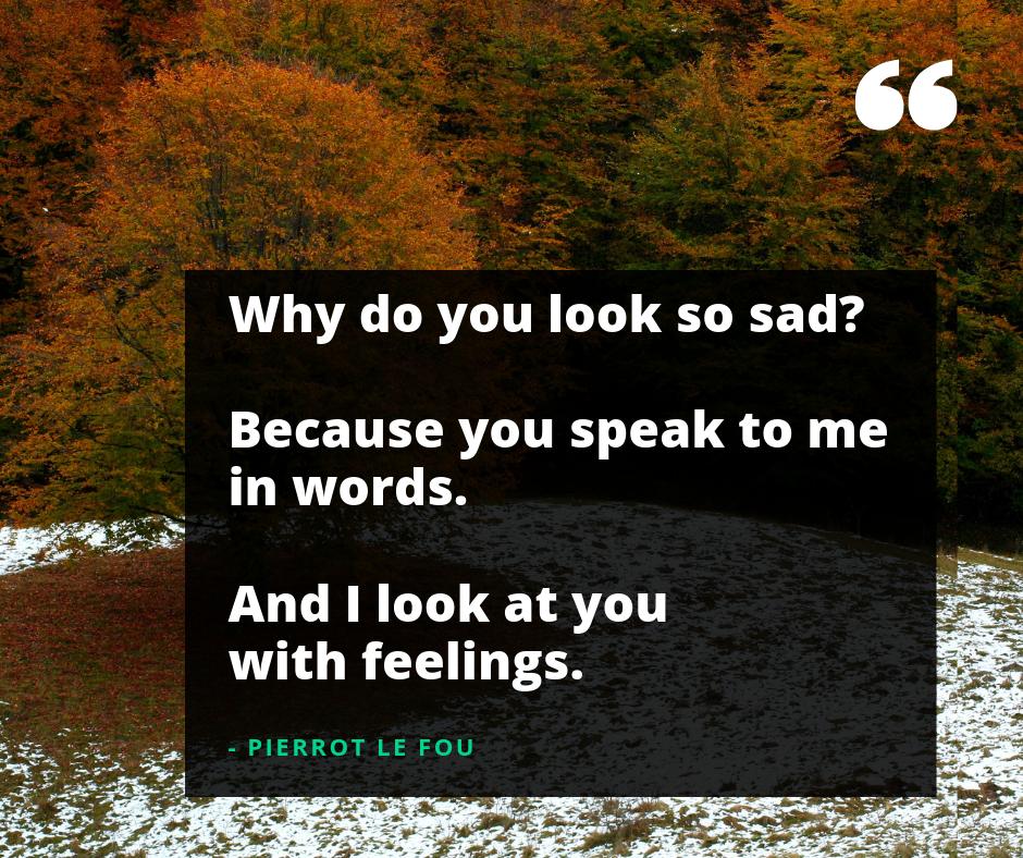 looking sad quotes