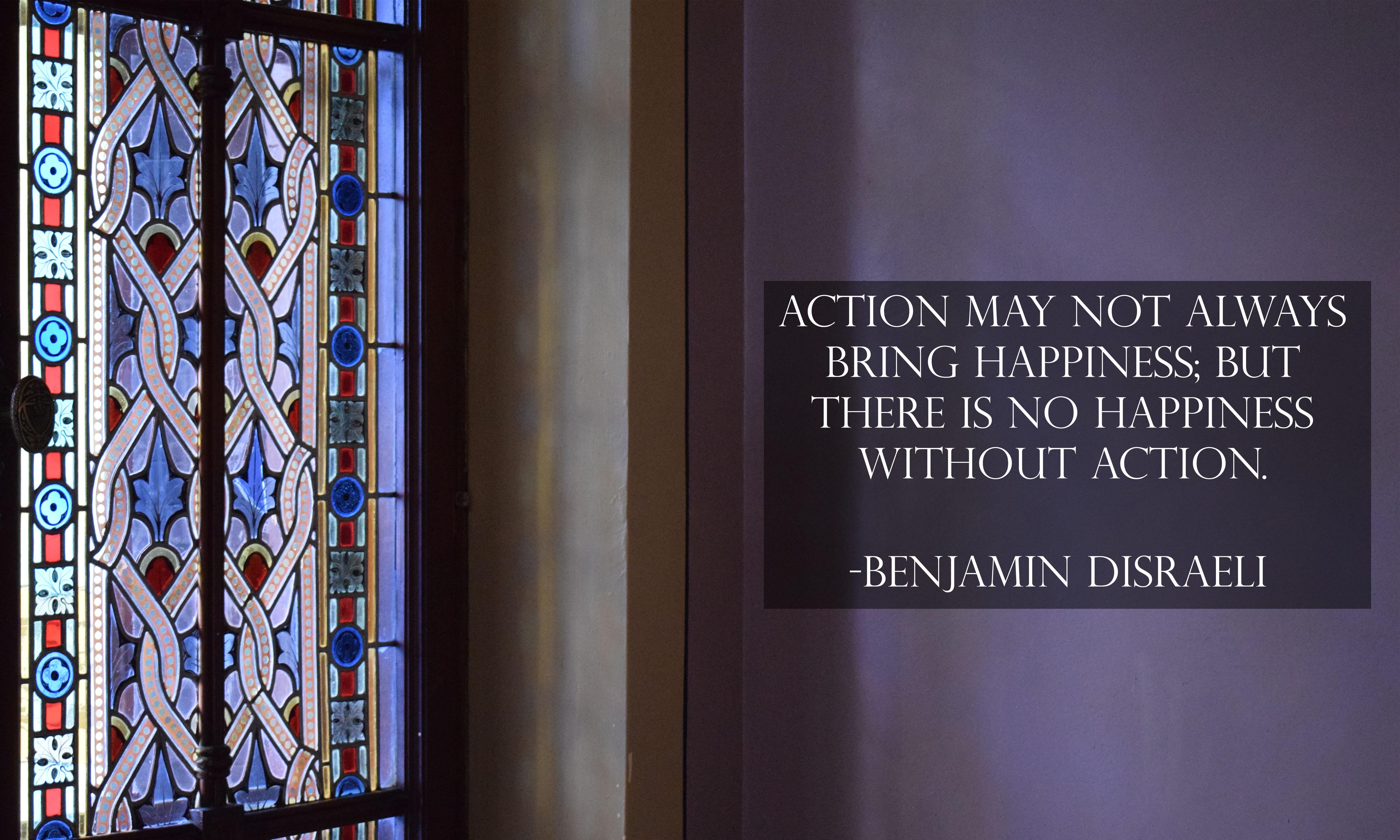 Benjamin Disraeli Happy Quotes