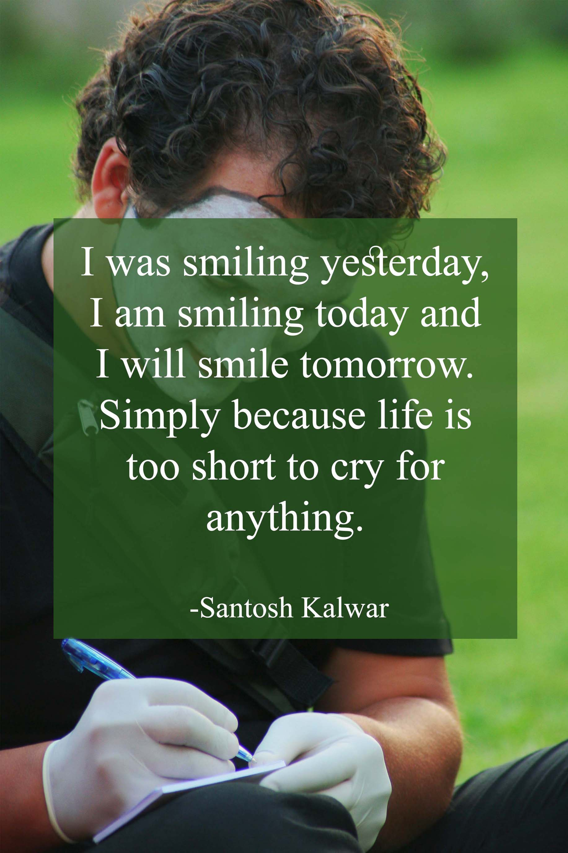Smile Quotes Santosh Kalwar