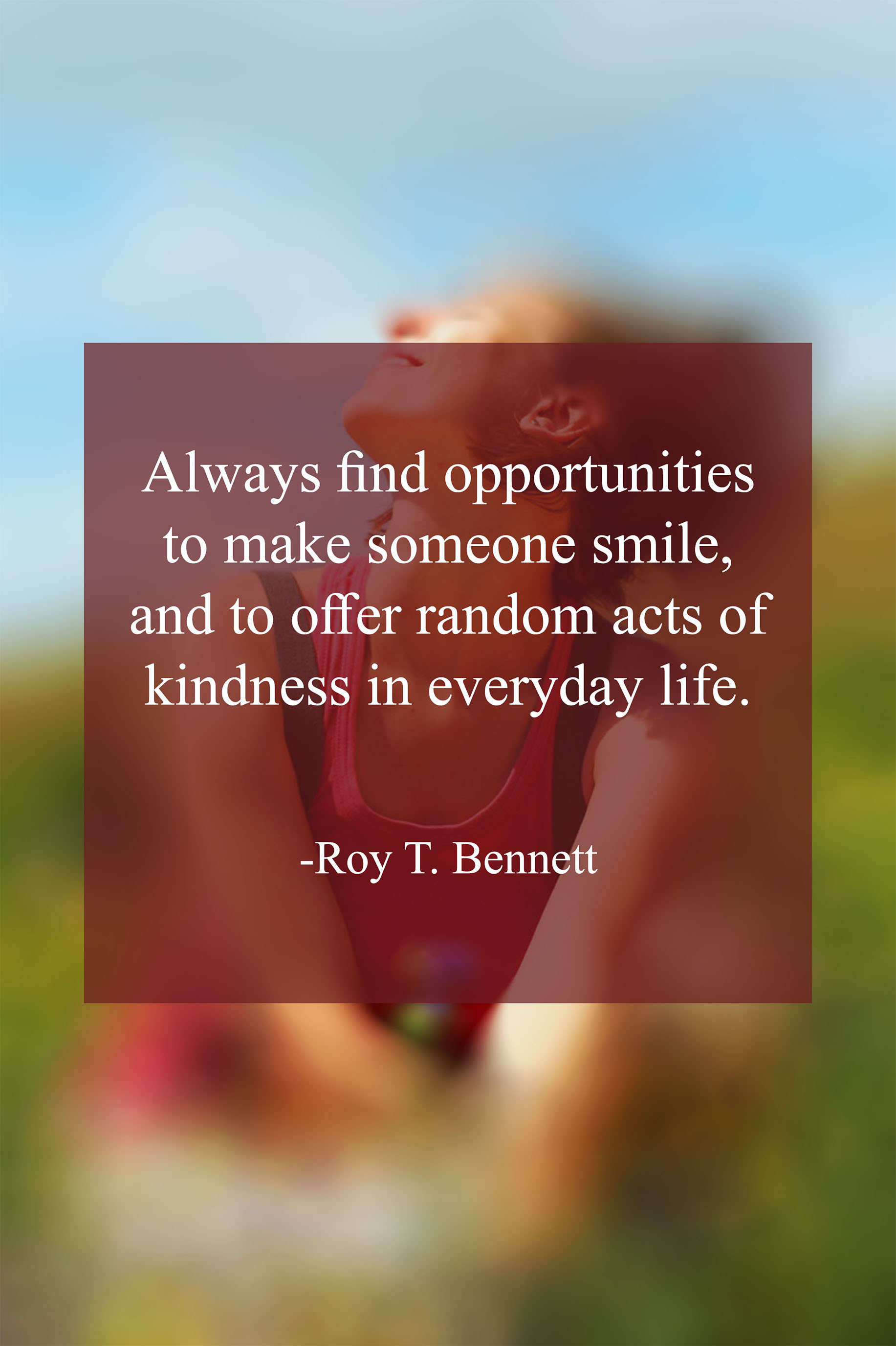 Smile Quotes Roy T. Bennett