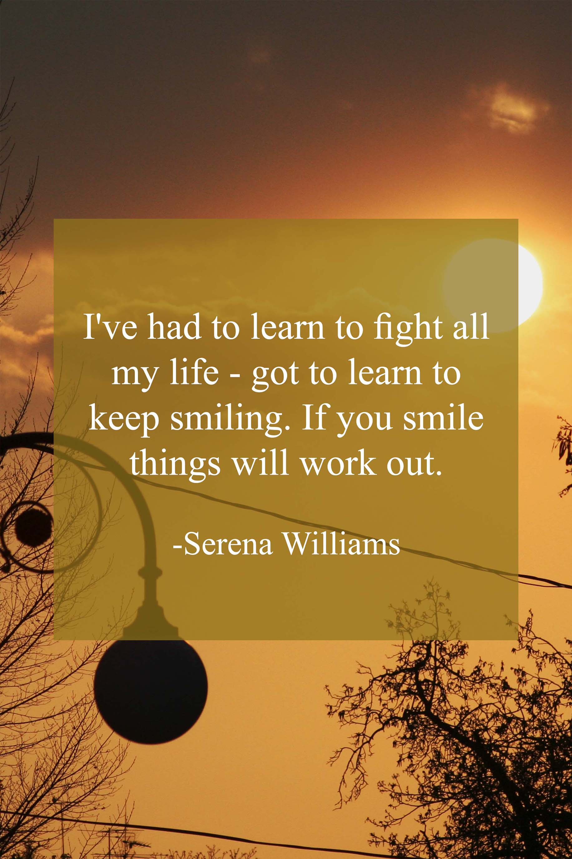 Smile Quotes Serena Williams