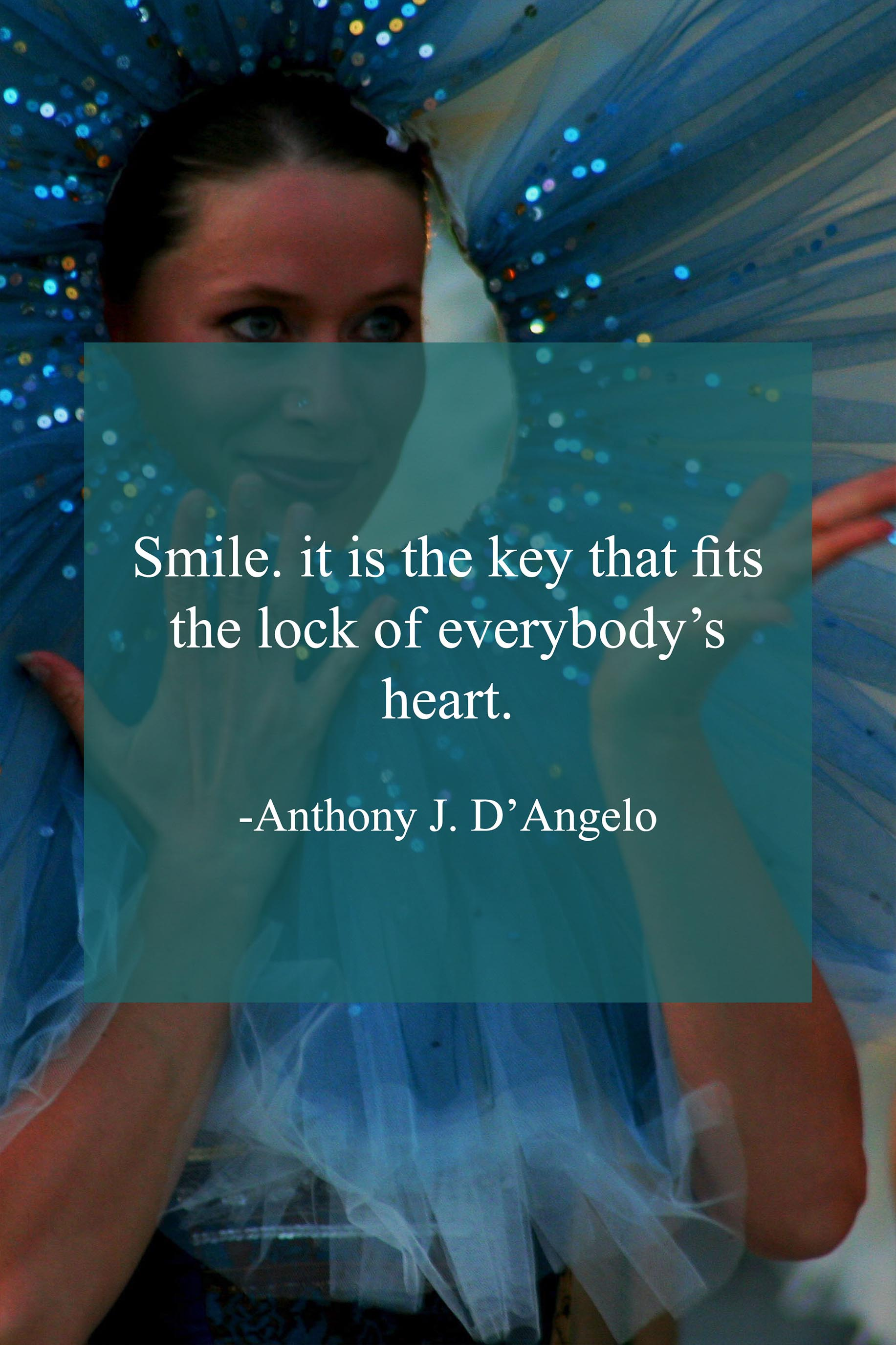 Smile Quotes Anthony J.