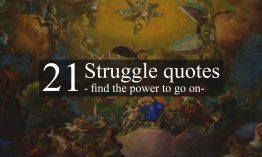 Struggle quotes – find the power to go on