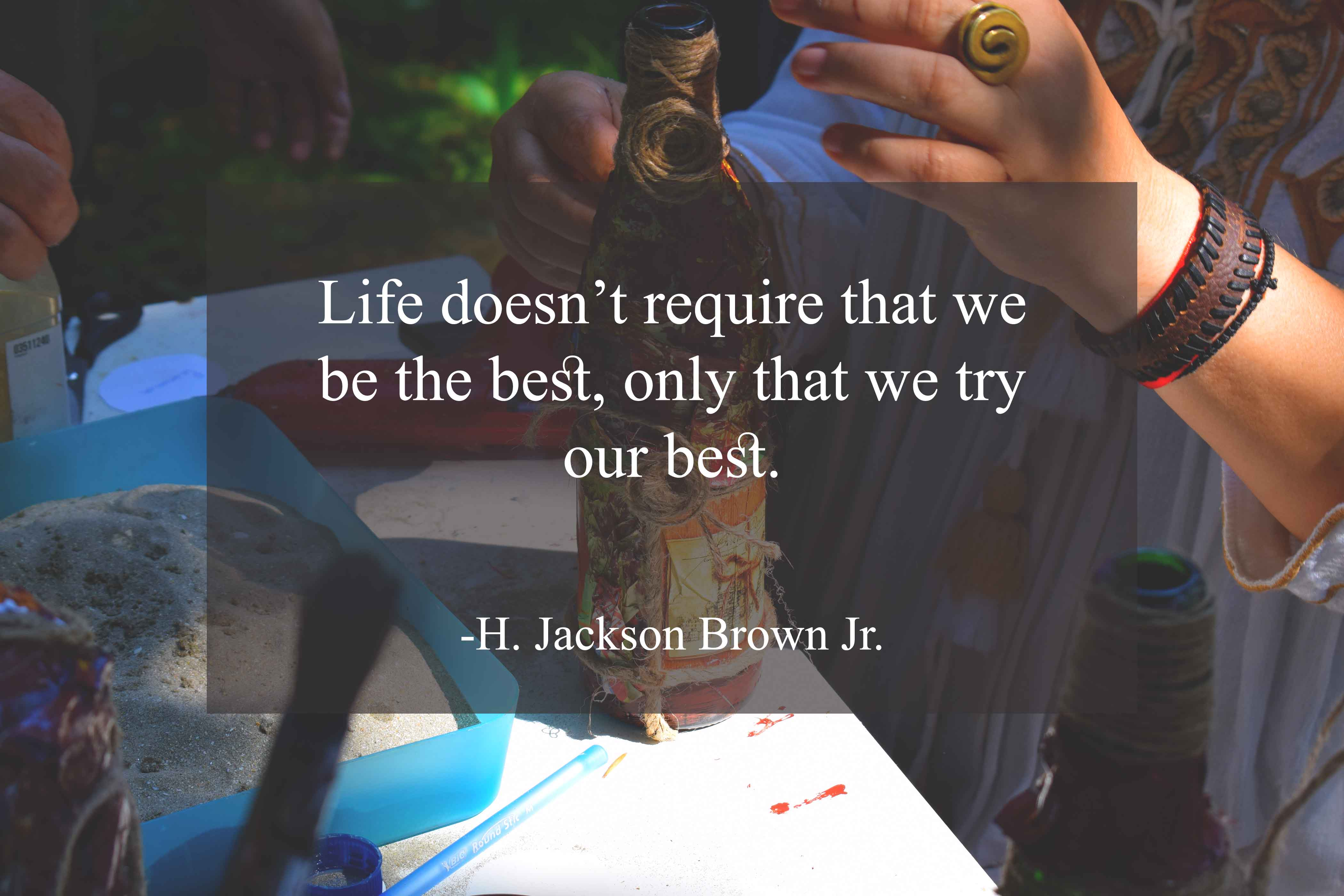 Jackson Brown Jr. life is beautiful quotes