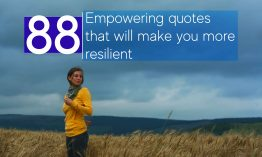 Empowering quotes that will make you feel stronger and more resilient